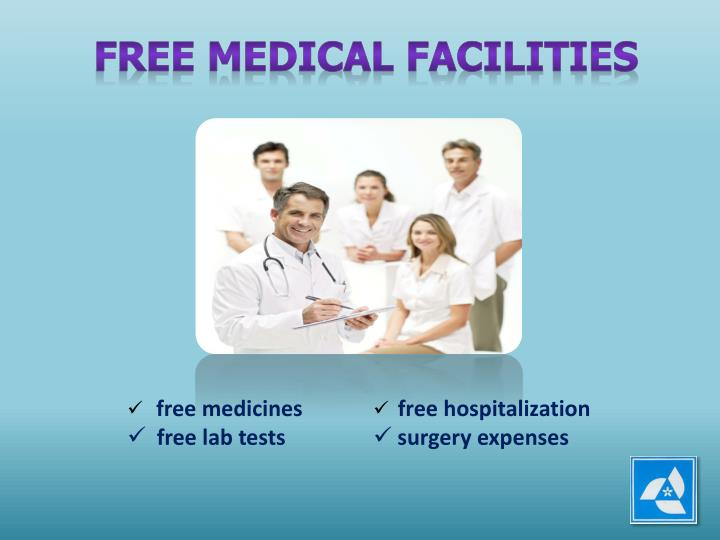 FREE MEDICAL FACILITIES