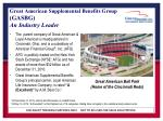great american supplemental benefits group gasbg an industry leader