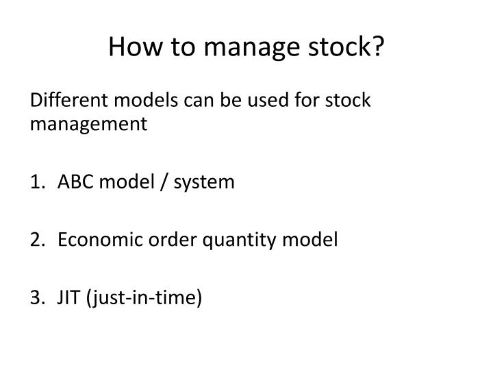 How to manage stock?
