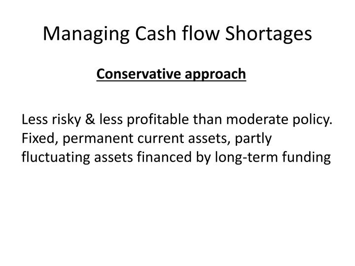 Managing Cash flow Shortages