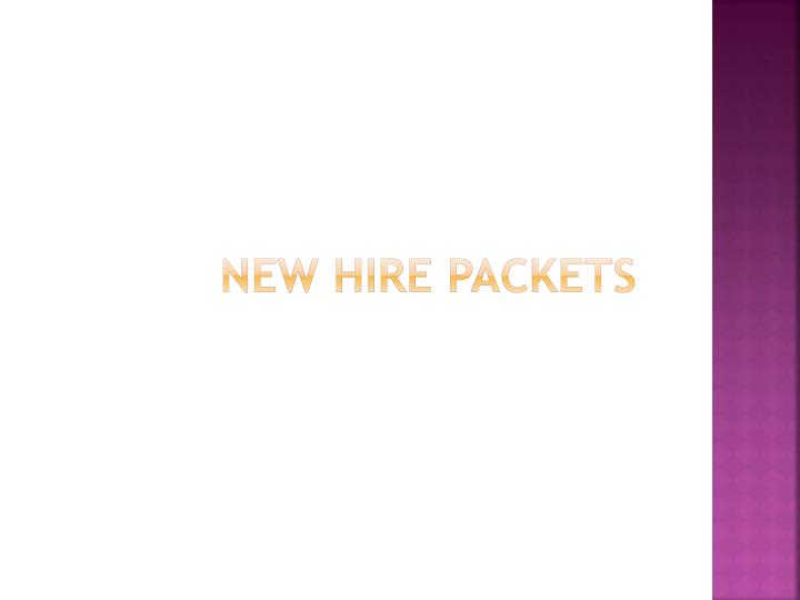 New hire packets