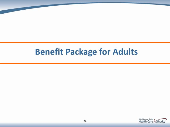 Benefit Package for Adults