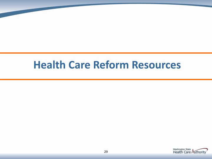 Health Care Reform Resources