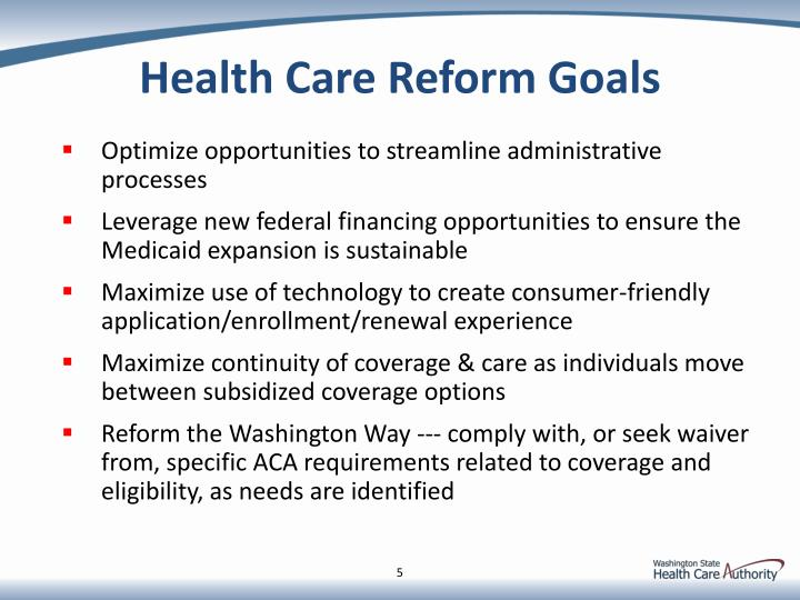 Health Care Reform Goals