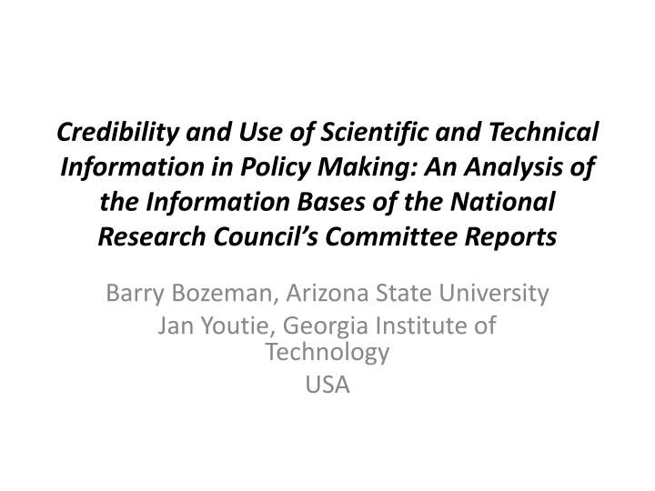 Barry bozeman arizona state university jan youtie georgia institute of technology usa