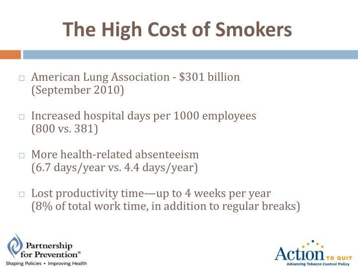 The High Cost of Smokers