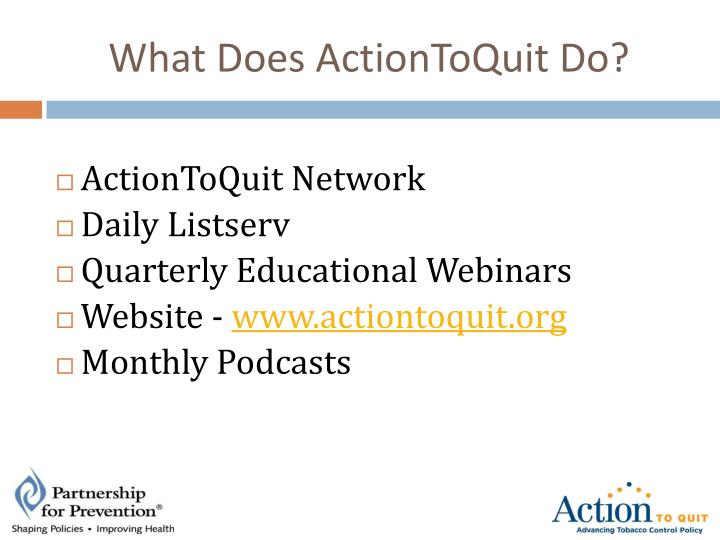 What Does ActionToQuit Do?