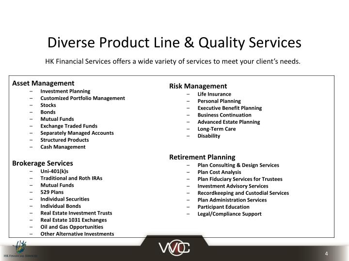 Diverse Product Line & Quality Services