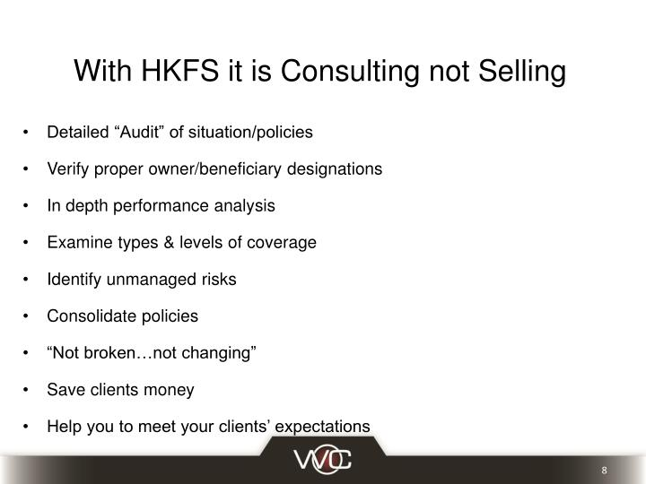 With HKFS it is Consulting not Selling