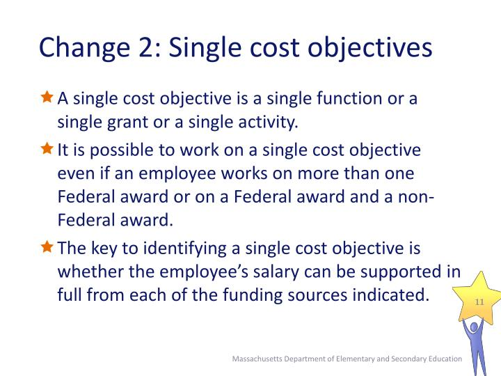 Change 2: Single cost objectives