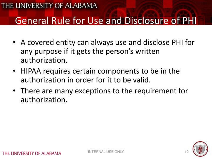 General Rule for Use and Disclosure of PHI