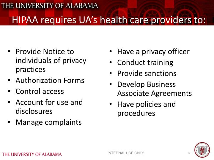 HIPAA requires UA's health care providers to: