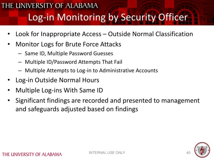 Log-in Monitoring by Security Officer