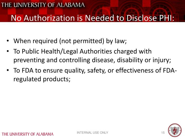 No Authorization is Needed to Disclose PHI: