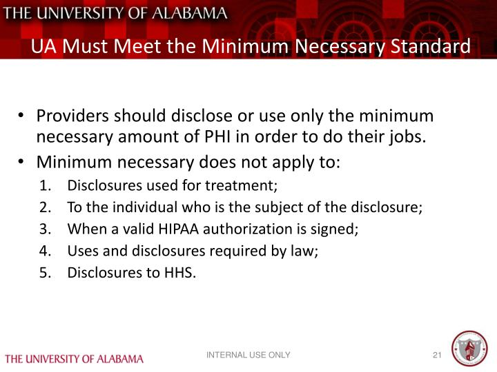 UA Must Meet the Minimum Necessary Standard