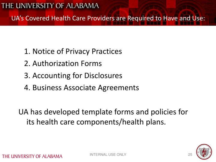 UA's Covered Health Care Providers are Required to Have and Use: