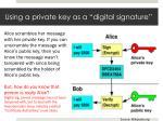 using a private key as a digital signature