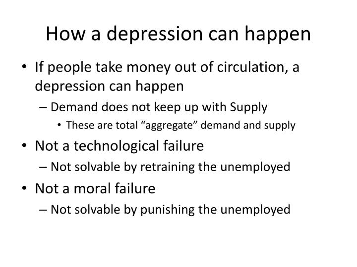 How a depression can happen