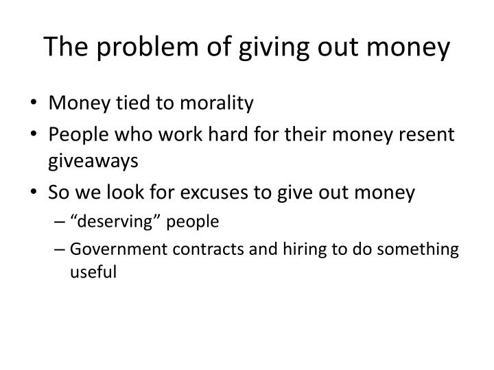 The problem of giving out money