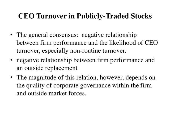 Ceo turnover in publicly traded stocks