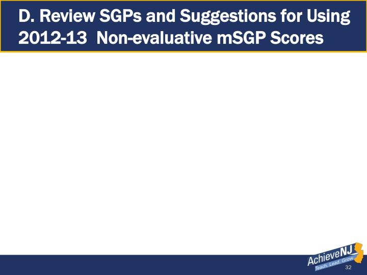 D. Review SGPs and Suggestions