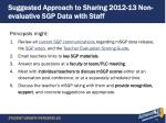 suggested approach to sharing 2012 13 non evaluative sgp data with staff
