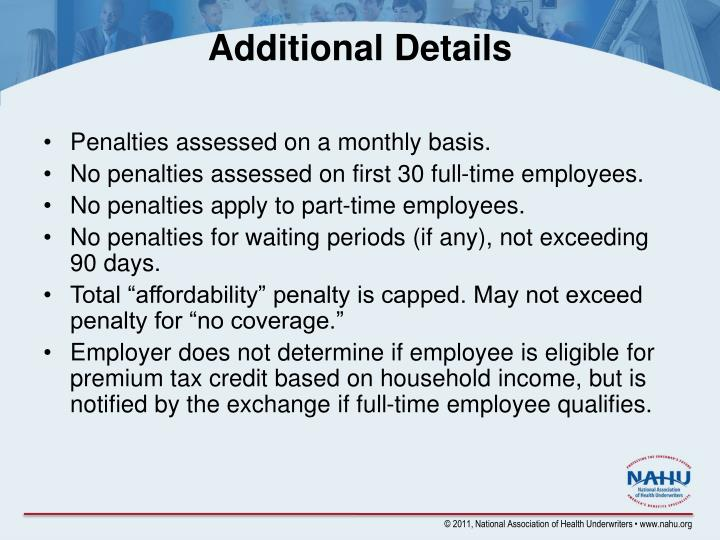 Penalties assessed on a monthly basis.