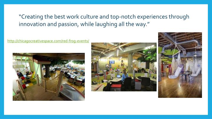 """Creating the best work culture and top-notch experiences through innovation and passion, while la..."