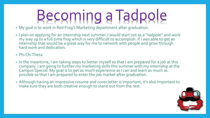 Becoming a Tadpole