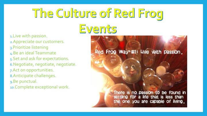 The Culture of Red Frog Events