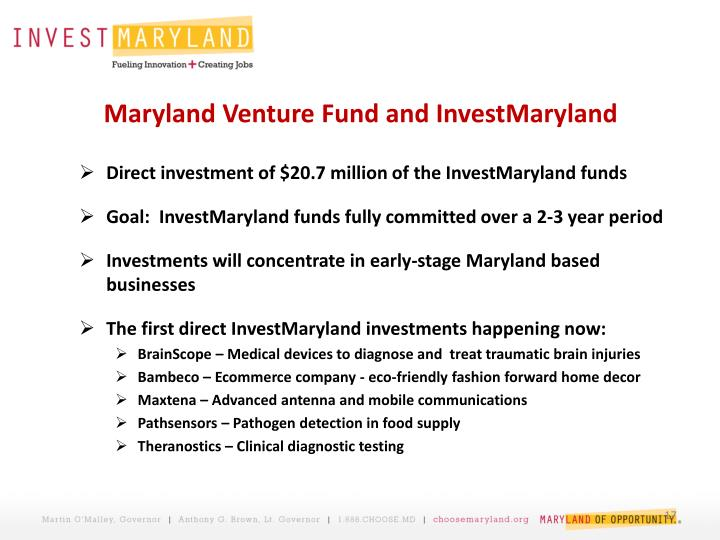 Maryland Venture Fund and InvestMaryland