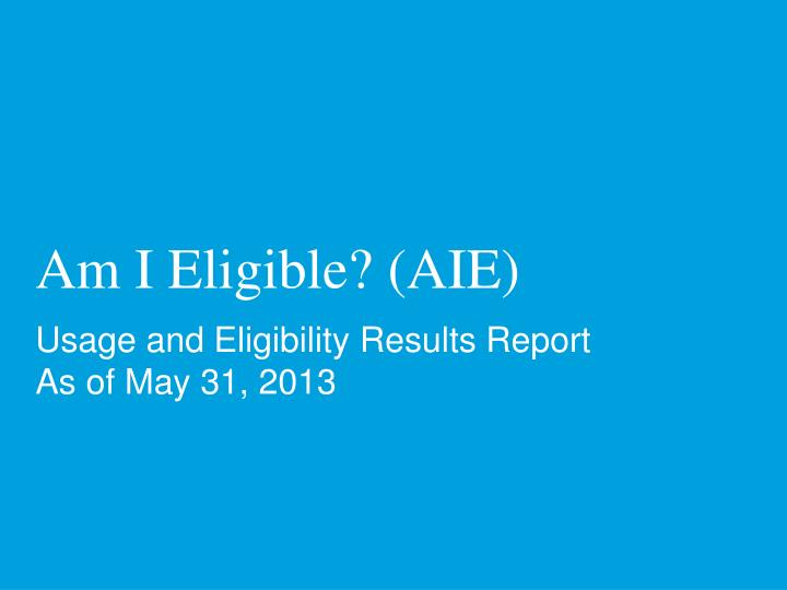 Am I Eligible? (AIE