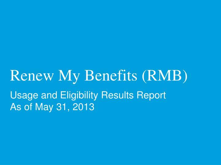 Renew My Benefits (RMB