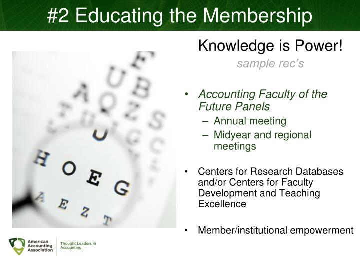 #2 Educating the Membership