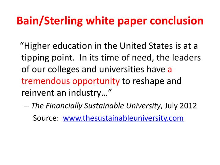 Bain/Sterling white paper conclusion