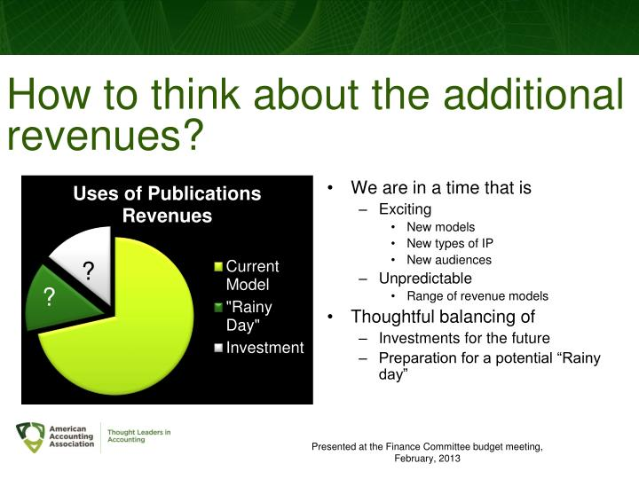 How to think about the additional revenues?