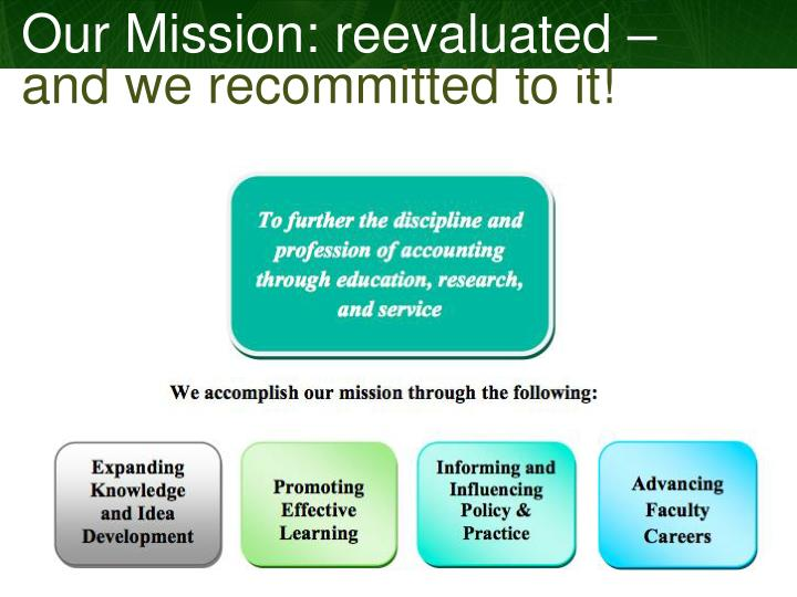 Our Mission: reevaluated –