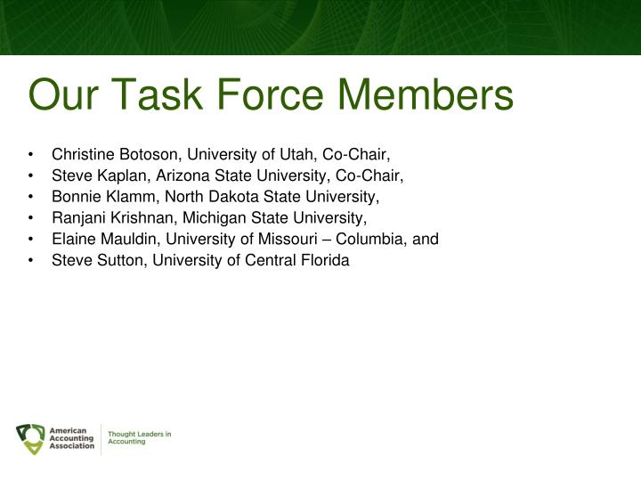 Our Task Force Members
