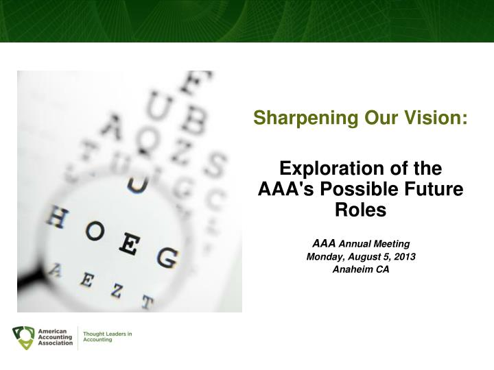 Sharpening Our Vision: