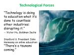 technological forces