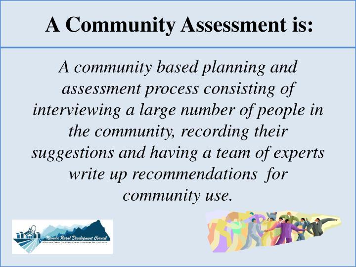 A Community Assessment