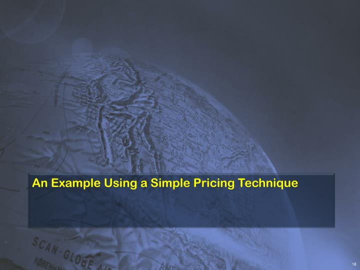 An Example Using a Simple Pricing Technique