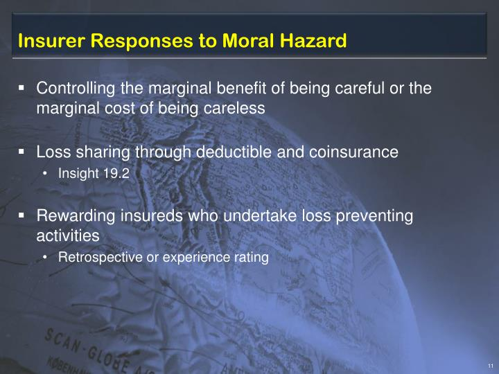 Insurer Responses to Moral Hazard