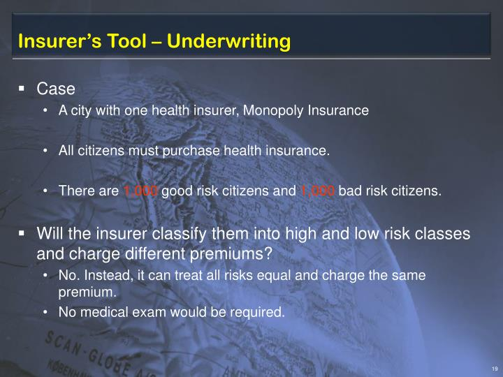 Insurer's Tool – Underwriting