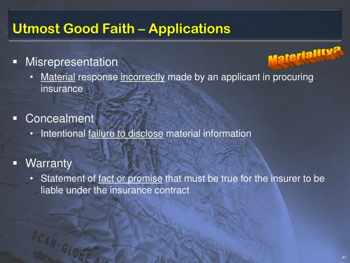 Utmost Good Faith – Applications