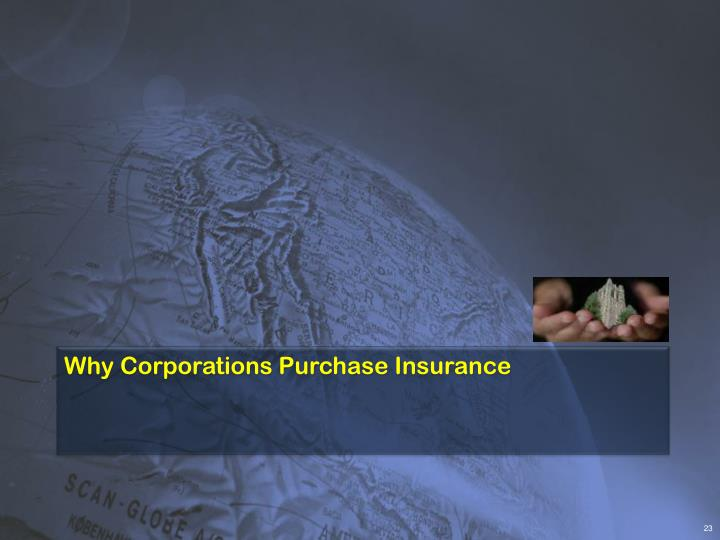 Why Corporations Purchase Insurance