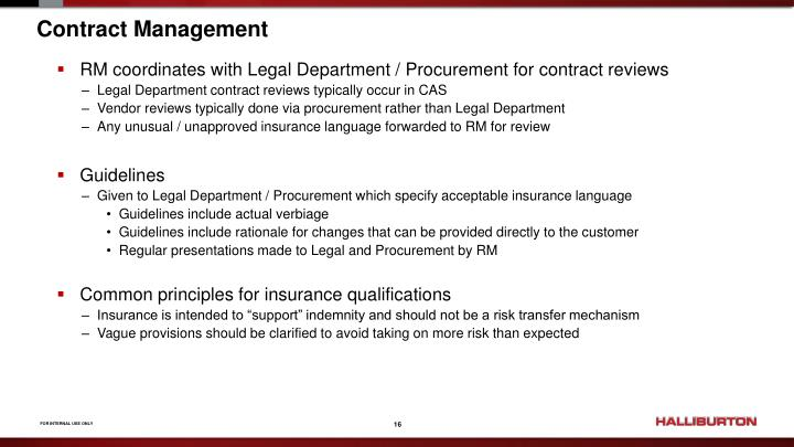 RM coordinates with Legal Department / Procurement for contract reviews