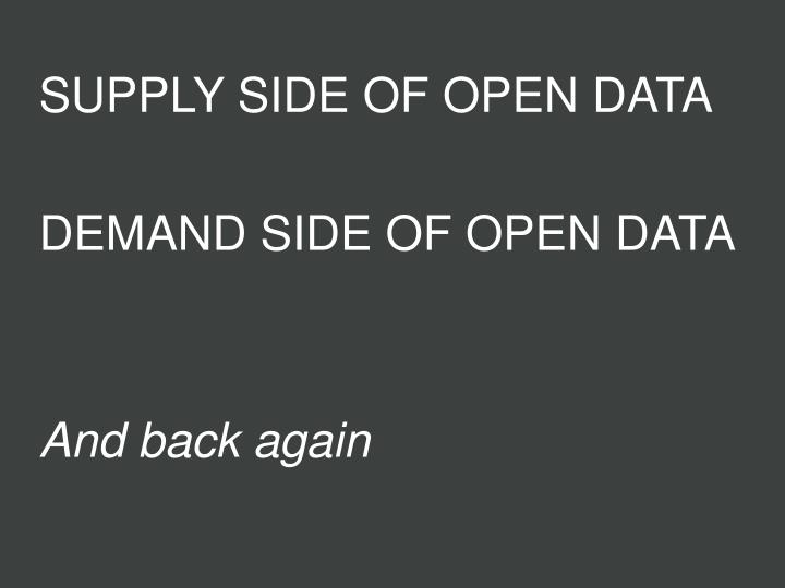 SUPPLY SIDE OF OPEN DATA