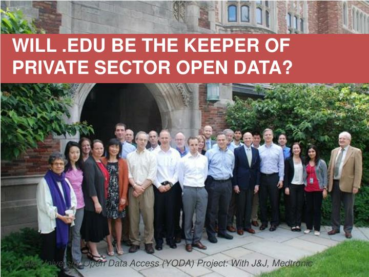 WILL .EDU BE THE KEEPER OF PRIVATE SECTOR OPEN DATA?