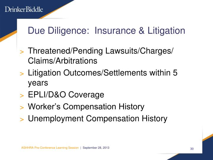 Due Diligence:  Insurance & Litigation